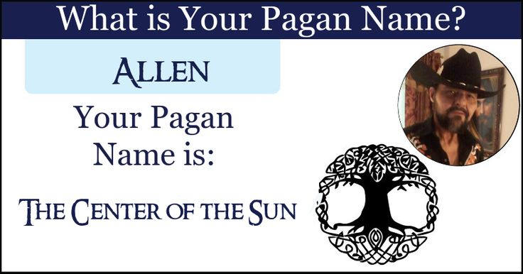 <b>Allen</b>, your pagan name connects you to the rustic basics that the Earth hides behind her veil. Your pagan name connects you to the aura of mother nature and bonds you indelibly together.  Share this with your friends and let them discover their Pagan name.