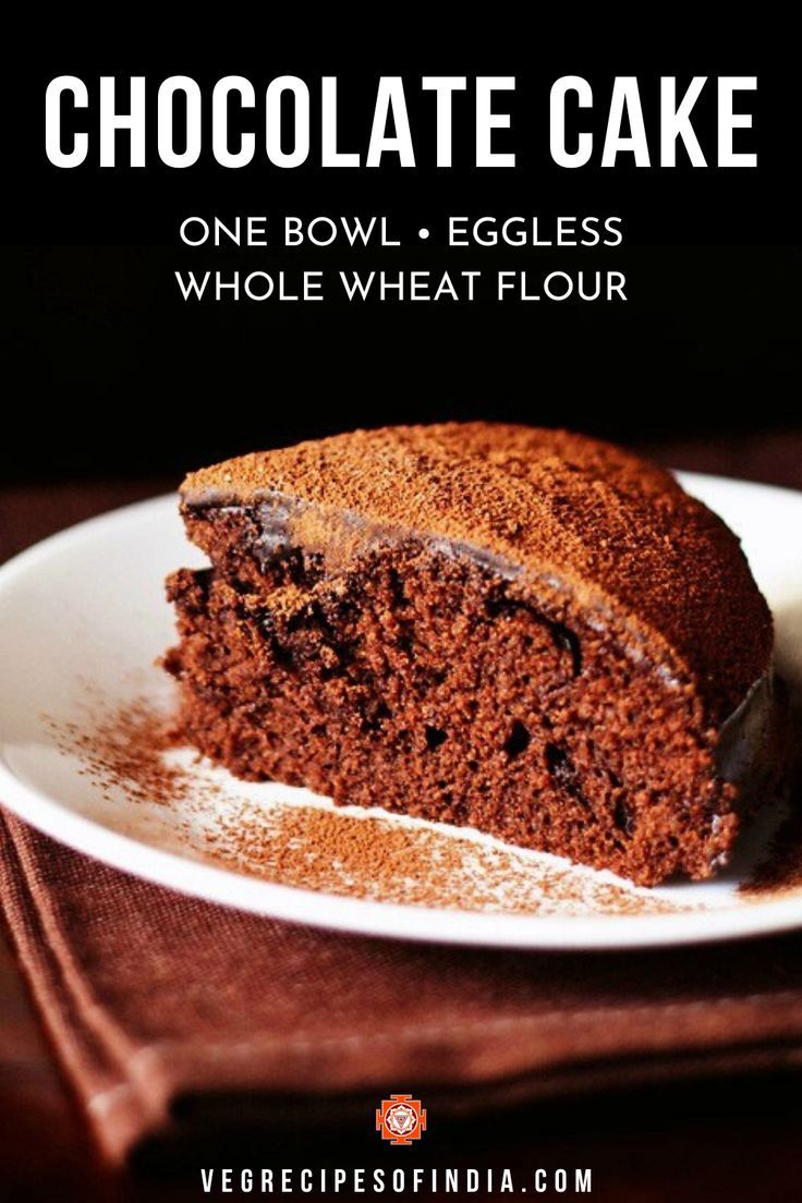 Eggless Chocolate Cake One Bowl Whole Wheat Dassana S Veg Recipes In 2020 Eggless Chocolate Cake Cooking Recipes Desserts Wheat Cake Recipe