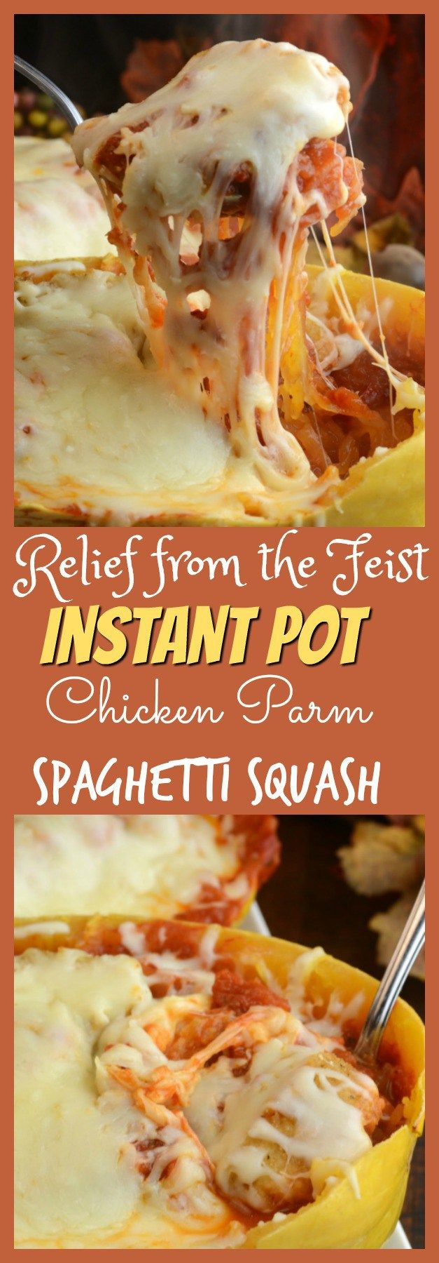 Relief From The Feast And Instant Pot Chicken Parm Spaghetti Squash