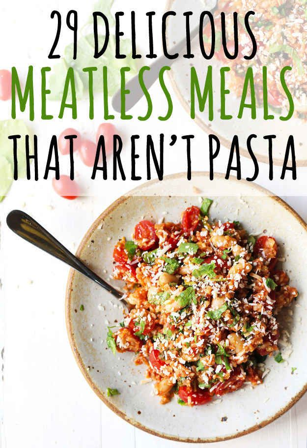 29 Things Vegetarians Can Make For Dinner That Aren't Pasta
