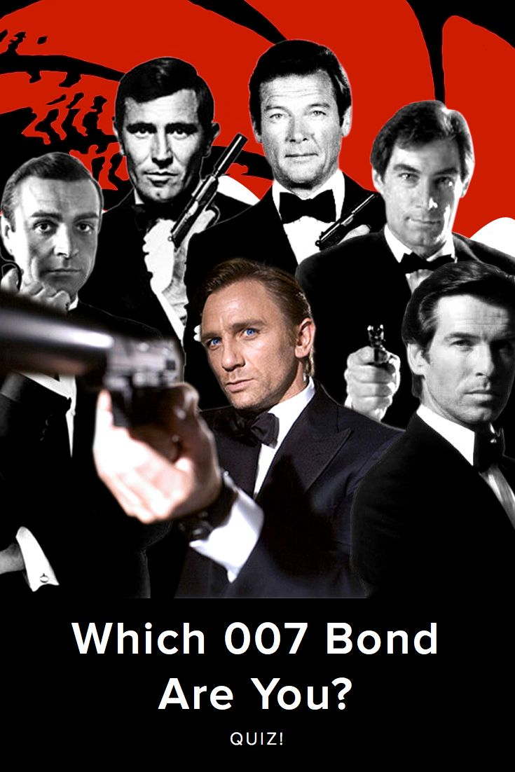 Which 007 Bond Are You? Which iconic James Bond actor are you? Take this quiz and find out today!