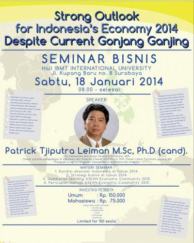"Seminar Bisnis ""Strong Outlook For Indonesia's Economy 2014 Despite Current Gonjang Ganjing"""