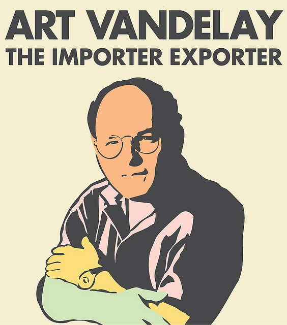 Art Vandelay feom Vandelay Industries.  The importer exporter. Seinfeld laughs.