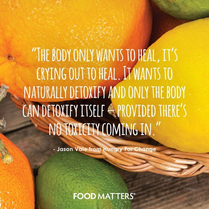 """""""The body only wants to heal, it's crying out to heal. It wants to naturally detoxify and only the body can detoxify itself - provided there's no toxicity coming in."""" - Jason Vale Juice Master from Hungry For Change  www.foodmatters.com #foodmatters #hungryforchange"""