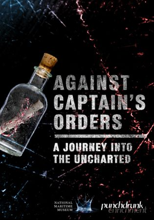 Against Captain's Orders: a Journey into the Uncharted promises a theatrical journey through the Museum, the like of which has never been seen before. Anyone brave enough to get on board will scarcely believe what will happen next… http://www.rmg.co.uk//whats-on/events/against-captains-orders