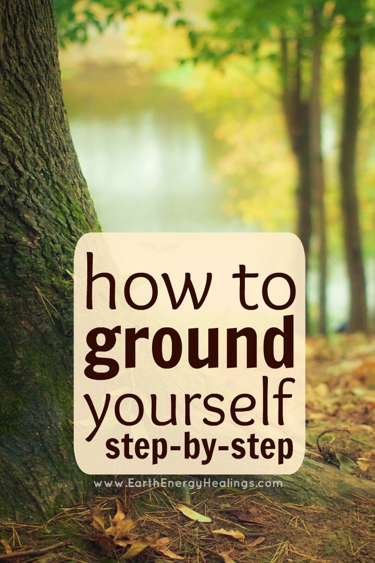 How to Ground Yourself - a Step by Step Guide