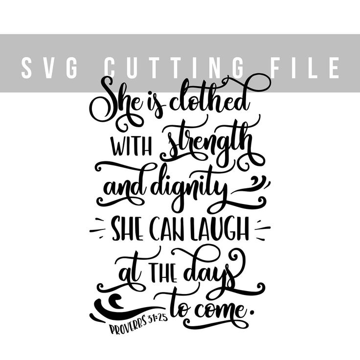 Bible verse svg for Cricut Svg cut file Vector cutting file svg Kids Svg cut file cursive svg cut quotes baby girl svg Proverbs 31:25 by TheBlackCatPrints on Etsy