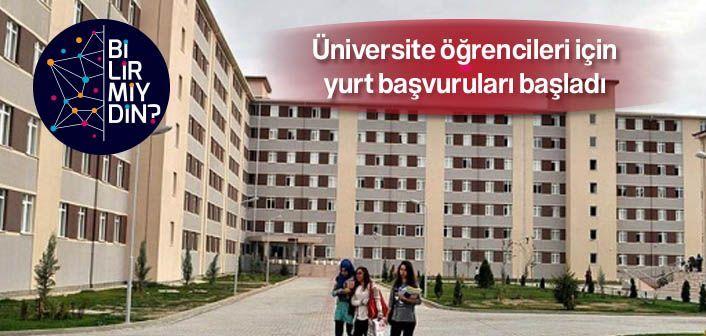 Üniversite öğrencileri için yurt başvuruları başladı - http://bilirmiydin.com/universite-ogrencileri-icin-yurt-basvurulari-basladi/