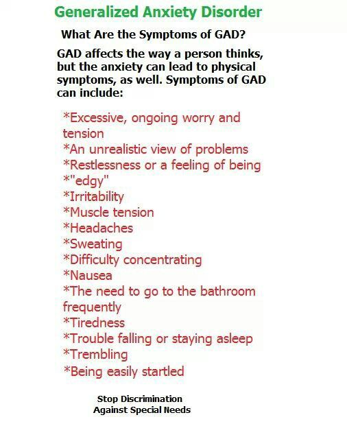 Gad general anxiety disorder- funny how I have this disorder that cause these systems, and the influenza as well... Twice the Anxiety Girl!