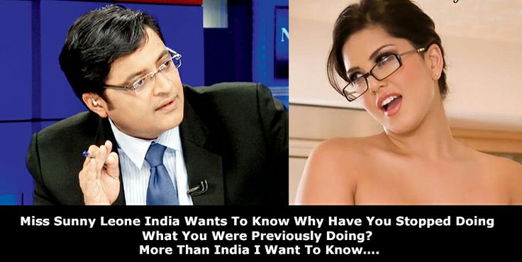 Miss Sunny Leone India Wants To Know Why Have You Stopped Doing What You Were Previously Doing? More Than India I Want To Know….