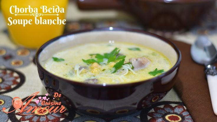 chorba beida ou soupe blanche facile à la vermicelle, ramadan 2017