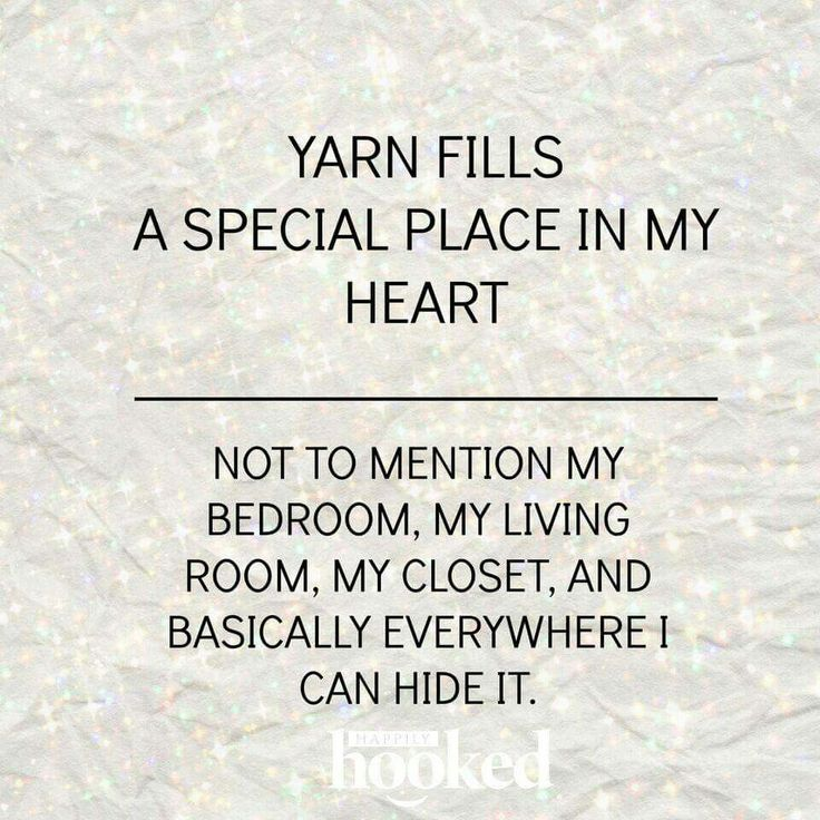 Yarn fills a special place in my heart. Not to mention my bedroom, my living room, my closet, and basically everywhere I can hide it.
