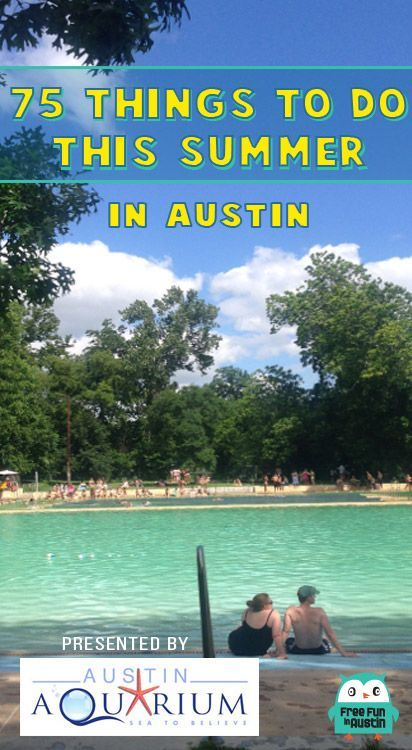 75+ FREE Things to do in Austin, Texas This Summer!
