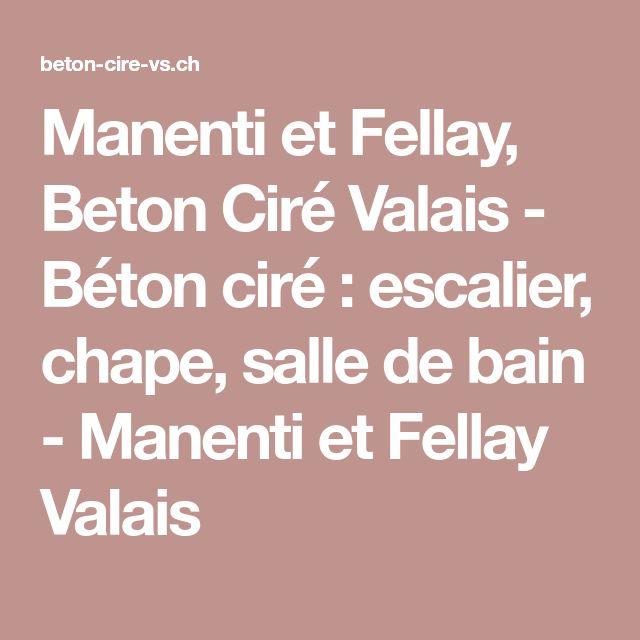 Manenti et Fellay, Beton Ciré Valais - Béton ciré : escalier, chape, salle de bain - Manenti et Fellay Valais