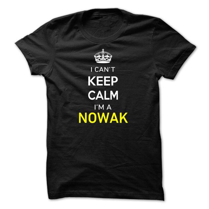 I Cant Keep Calm Im A NOWAK