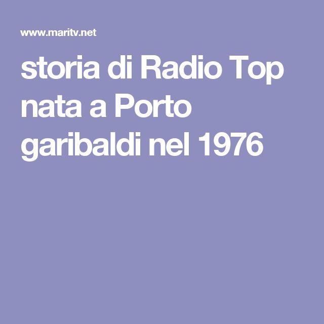 storia di Radio Top nata a Porto garibaldi nel 1976