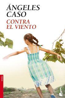Reseña de Contra el viento de Angeles Caso.