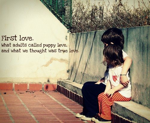 First Love · First Love QuotesCute ...