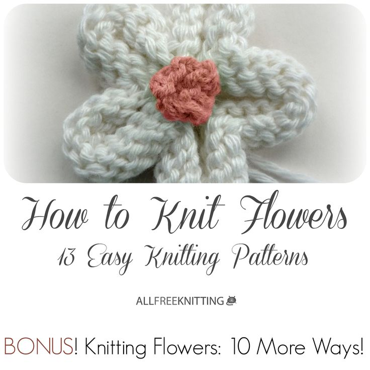 Knitting Roses Easy : How to knit flowers easy knitting patterns
