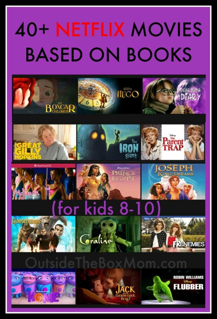 """These Netflix moviesbased on books are perfect for kids 8-10 any time of year. These Netflixtitles include classics, live action, animation, comedies, creepers, and heroes. I remember taking a college course called something like """"Intro to Fiction and Film."""" We would read the book and then watch the movie in class. Who would have thought …"""