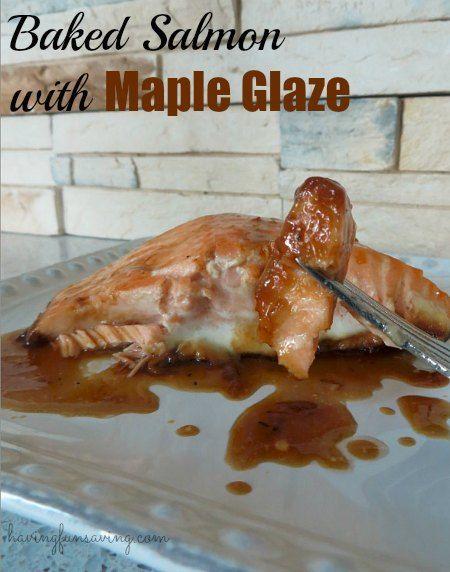 Baked Salmon with Maple Glaze #Recipe