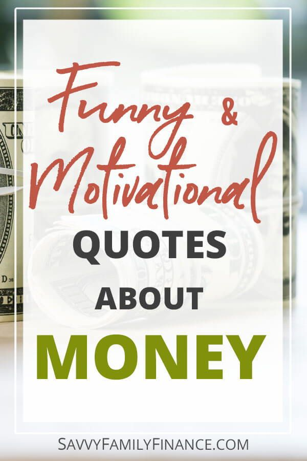 The Best Funny and Motivational Money Quotes Money