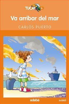 Va arribar del mar - Carlos Puerto; il·lustracions: Manuel Ortega