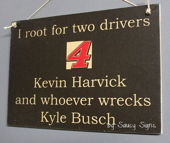 Kevin Harvick wrecks Kyle Busch Nascar Drivers Sign by SaucySigns