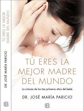 """""""Tú eres la mejor madre del mundo"""" - APILAM libro e-lactancia.org medicamentos y lactancia"""