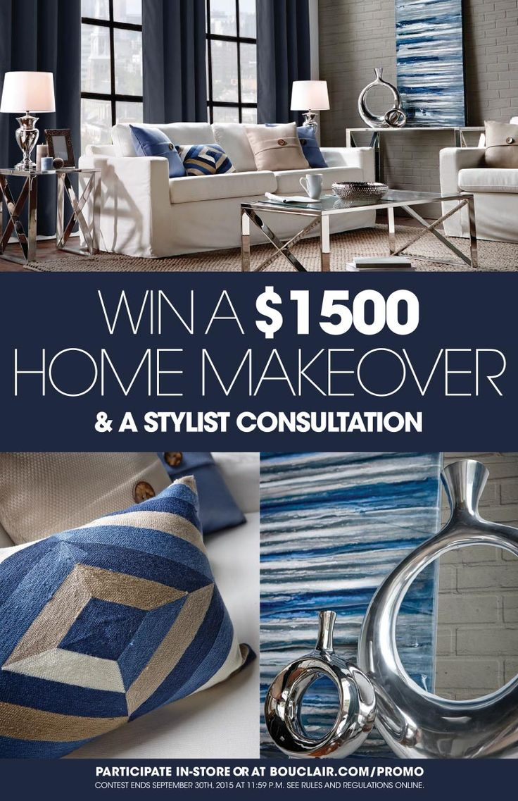 Win a $1500 home makeover and a stylist consultation with Bouclair Home.