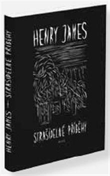 Henry James:Strašidelné příběhy