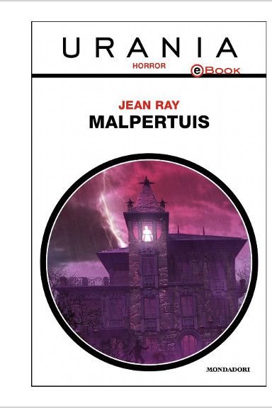 "The novel ""Malpertuis"" by Jean Ray was published for the first time in 1943 in French. In time it was translated into a number of languages. Cover art by Franco Brambilla for an Italian edition. Click to read a review of this novel!"