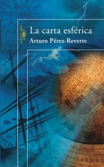 La carta esferica - Arturo Perez-Reverte