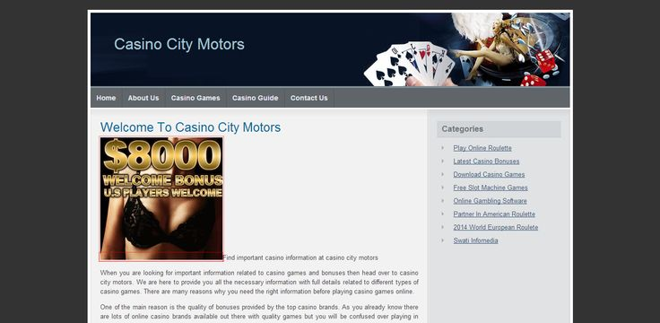 Casino City Motors provides a very authentic and informative information about casino gambling