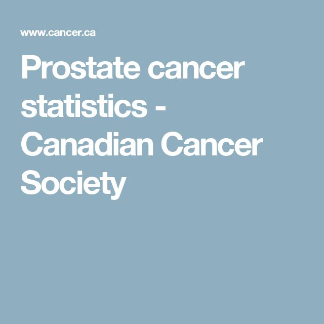 Prostate cancer statistics - Canadian Cancer Society