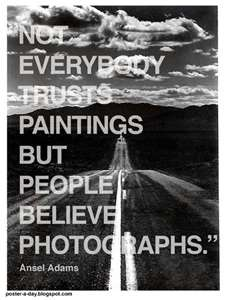 Ansel Adams.  Unfortunately, now days you can't trust those from some people.  Sad truth.