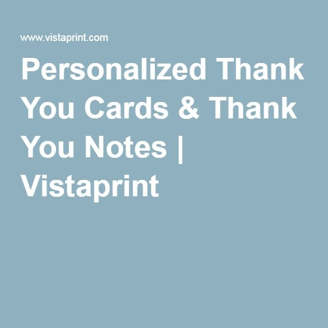 Personalized Thank You Cards & Thank You Notes | Vistaprint
