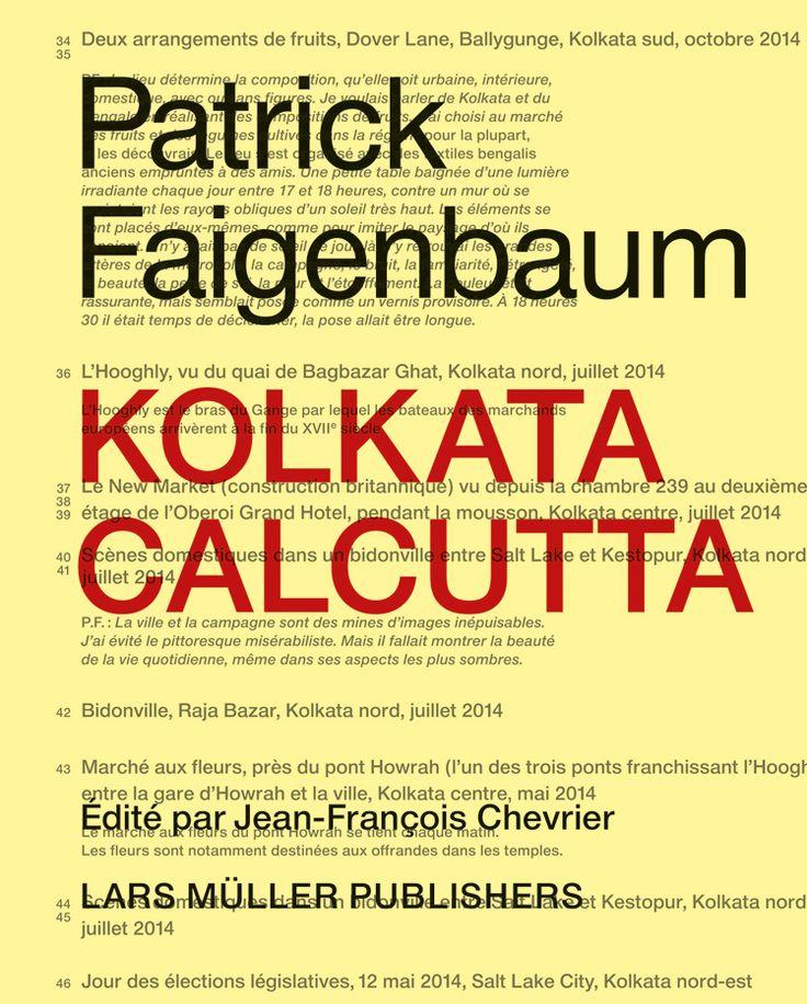 """Kolkata / Calcutta"" by Patrick Faigenbaum published by Lars Müller Publishers"