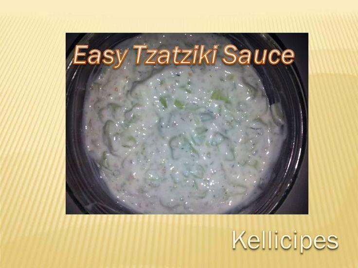 Easy Tzatziki sauce...great sauce with Gyros! kellicipes.blogspot.com ...
