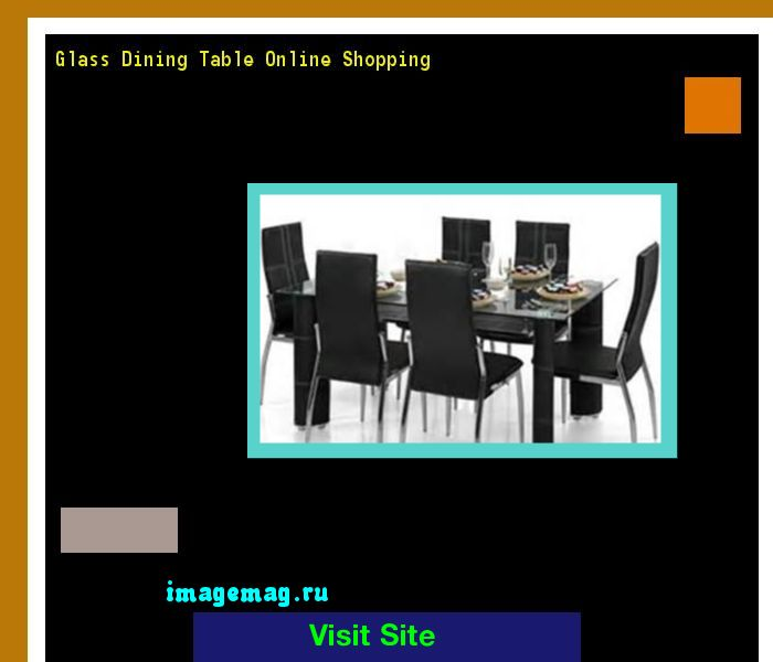 Glass Dining Table Online Shopping 121635 - The Best Image Search