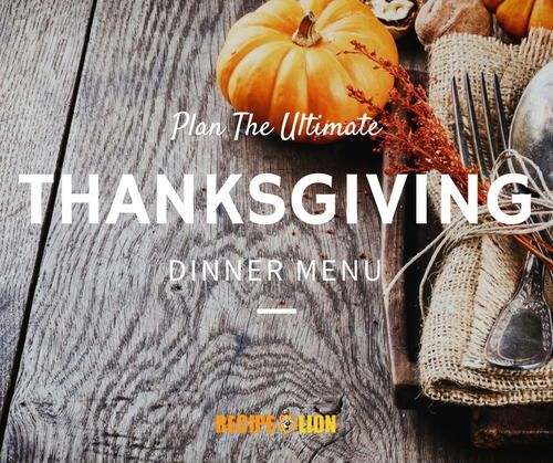 22 Easy Thanksgiving Recipes: A Traditional Thanksgiving Menu from RecipeLion   RecipeLion.com