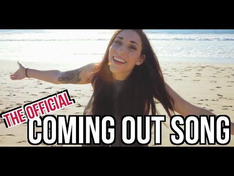 COMING OUT - THE OFFICIAL SONG - YouTube By Ally Hills! This totally how I will come out to someone once I'm ready.
