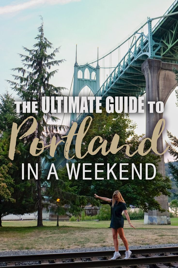 Guide to Portland in a Weekend