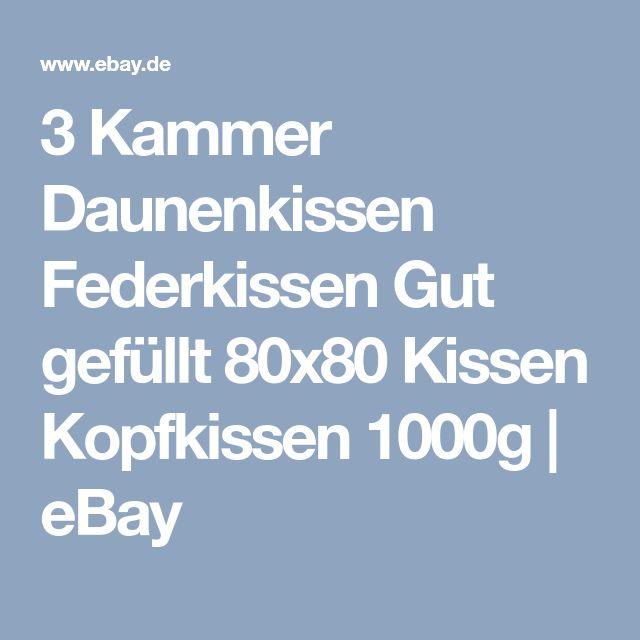3 Kammer Daunenkissen Federkissen Gut gefüllt 80x80 Kissen Kopfkissen 1000g  | eBay