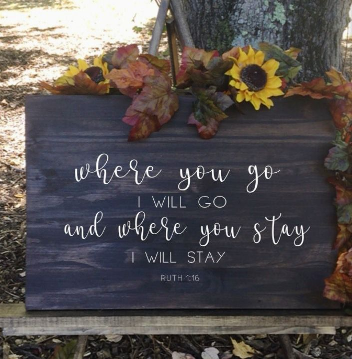 "Where you go I will go ""Mae Collection"" Beautiful wedding entrance sign Wedding signs start at $40. Free shipping is always included. #weddings #weddinginspiration #lovely #weddingplanner #signs #DIY #cute #new #unique #custommade"