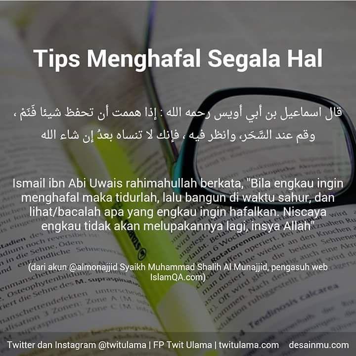 "6,614 Likes, 194 Comments - Menebar Kajian Sunnah (@kajianislam) on Instagram: ""Sedikit tips bagi yg ingin menghafal, semoga bermanfaat  #instagram #islam #kajianislam #tips"""