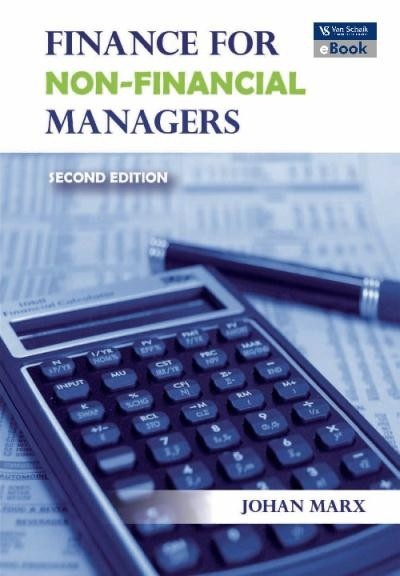 Finance for non-financial managers 2 http://myafrikaans.com/unisa-ebooks/finance-for-non-financial-managers-2.html