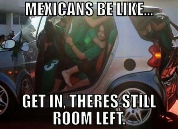 Funny Racist Mexican Memes: 164 Best Real Mexicans (: Images On Pinterest