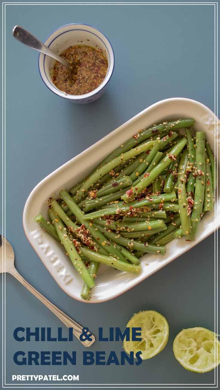 Chilli & lime green beans recipe, healthy, side recipe, easy, vegan, gluten free, vegetarian, steamed, chilli & lime dressing l www.prettypatel.com