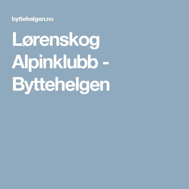 Lørenskog Alpinklubb - Byttehelgen